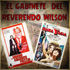 EL Gabinete del Reverendo Wilson – Hanno Cambiato Faccia y Baba Yaga