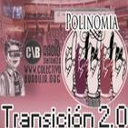 Polinomia TRANSICIÓN 2.0 09-06-2012 Traición