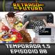 Retraso al Futuro 1.5x08: Historia de los juegos de lucha 1ªparte, Barcelona Games World y Nintendo Hakeada