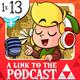 A Link To The Podcast 1x13: Bruno Sol y el E3 que pudo ser