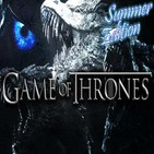 Programa Especial - Summer Edition   Game of Thrones