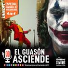 Ep 99: El Guasón Asciende