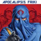 Apocalipsis Friki 033 - G.I. Joe