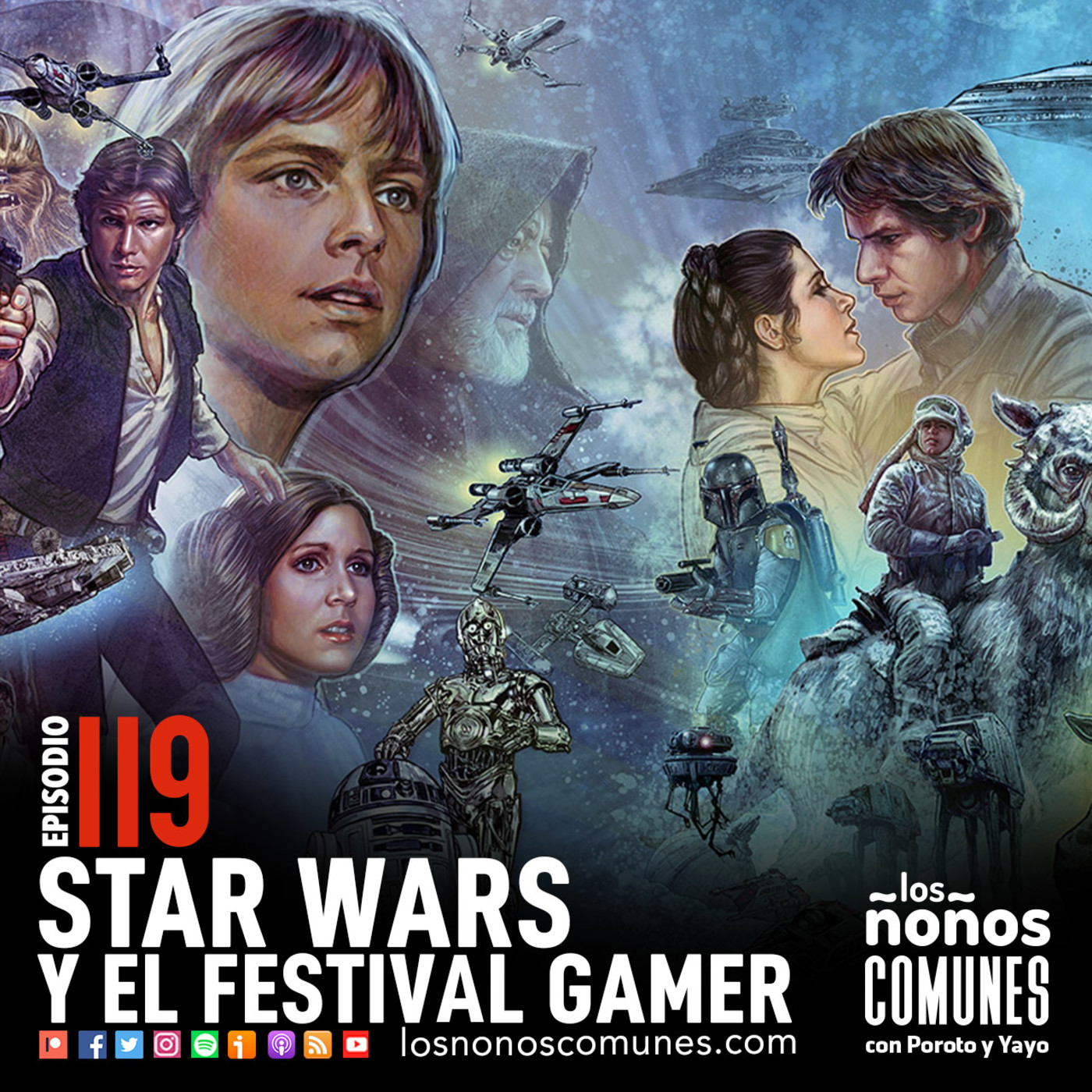 Ep 119: Star Wars y El Festival Gamer