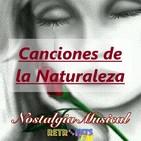 Nostalgia Musical: Especial de Temas Sobre la Naturaleza
