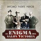 Voces del Misterio: El enigma del Salón Victoria, con Antonio Puente Mayor