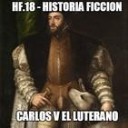 HF.18 - Carlos V el luterano