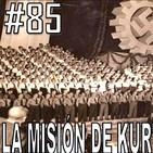 Capítulo 85. La Misión de Kurt en la Argentina