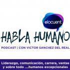Habla Humano #23|La oportunidad de publicar libros con Humberto Peréz-Tomé