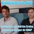73. Hablemos de NAS. Entrevista con Adrián Groba