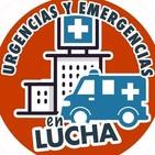 URGENCIAS Y EMERGENCIAS EN LUCHA Indignados Fm 11/3/2019