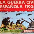 Episodio 033. La Guerra Civil Española