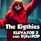 NMND 547 : The Eighties Elevator 2