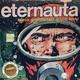 Perdidos En El Éter #336: El Eternauta