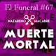 Entrevista a Muerte Mortal. El Funeral de las Violetas. 23/01/2018