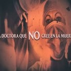 Cuarto Milenio: La doctora que NO cree en la muerte