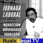 Conciliacion Laboral Familiar | Reduccion de Jornada Laboral| Jornada de Trabajo| Bufete de Abogados