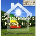 Cuadernos de Bitácora 13: Certificación Energética -Lo que debes saber y no te cuentan-