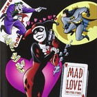 Ep.99 Harley Quinn: Mad Love