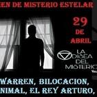 Misterio Estelar: Lorraine Warren,Bilocacion, Misterio Animal, Rey Arturo,Hombre Sonriente,Plagas de Egipto.