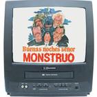 05x10 Remake a los 80, BUENAS NOCHES SEÑOR MONSTRUO, con Guillermo Montesinos y Víctor Matellano