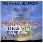 [01/03]Francesco : Una Vida Entre El Cielo Y la Tierra