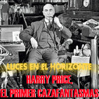HARRY PRICE, EL PRIMER CAZAFANTASMAS - Luces en el Horizonte