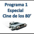 Apaga y quédate - Rincón del Podcast 1x01 Cine de los 80