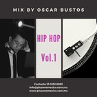 Hip Hop Vol.1 Mix by Oscar Bustos