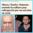 """El Centinela del Misterio...""""Charles Manson y Hollywood, esencia del mal"""""""