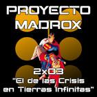 """2x03 """"El de las Crisis en Tierras Infinitas"""""""