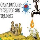 6 formas efectivas de ganar bitcon y criptos sin hacer trading!