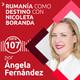 107: Rumanía como destino | Con Nicoleta Boranda