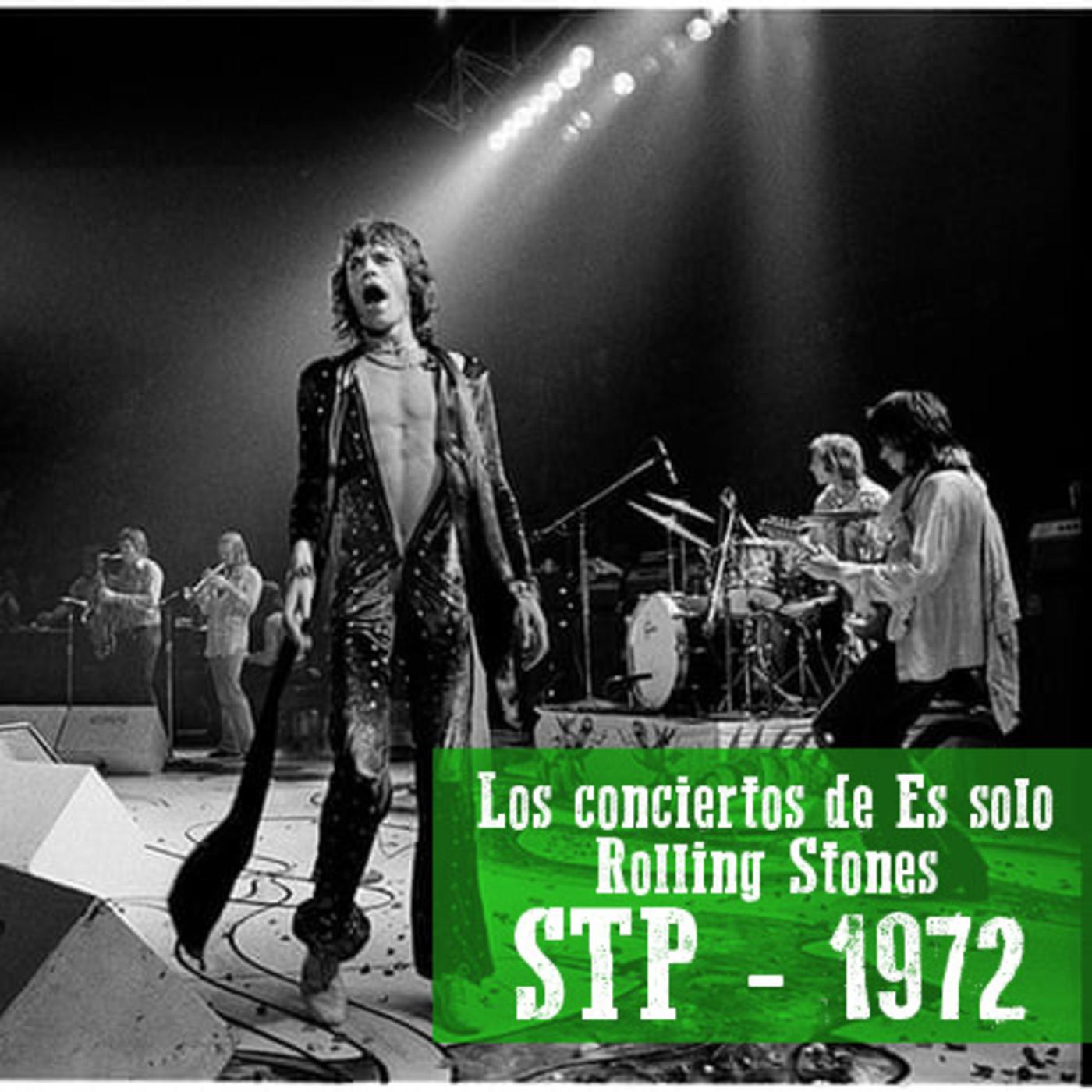 STONES TOURING PARTY 1972 - Los conciertos de Es solo Rolling Stones