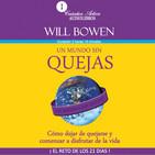 Un Mundo Sin Quejas - Will Bowen Completo