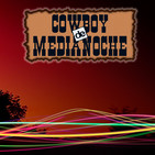 EL COWBOY DE MEDIANOCHE Con Gaspar Barron 13.04.2018
