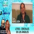 LITIOS - Cristales de los Ángeles por Pepe León