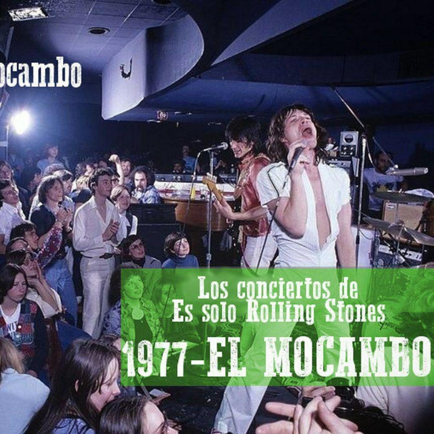 EL MOCAMBO 1977 - Los conciertos de Es solo Rolling Stones