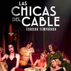 Las Chicas del Cable T 3-1: El Tiempo #Drama #Amistad #peliculas #podcast #audesc