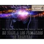 Cuadernos de Bitácora 09: Un viaje a los Fenómenos de Frontera -P.E.S.,Física, Caos, Experiencias, OVNIs y mucho más-
