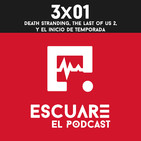 3x01 Death Stranding, The Last of Us 2 y el inicio de temporada