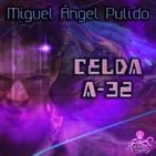 Celda A-32 (Miguel Ángel Pulido) | [18+ Explícito] Primicia - Ficción sonora - Audiolibro