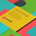 """Protopía • Capítulo 5 • Crea un lab en tu vida laboral. Cinco ideas para dejar de """"jugar a innovar"""""""