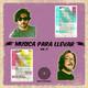 Música para llevar 'ESPECIAL PRIMAVERA SOUND 2019' vol.71