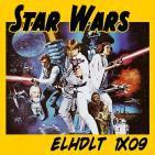 [ELHDLT] 1x09 Star Wars: Episodio IV