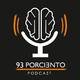 93 Porciento Podcast #4 - Parte 1 | ¿Qué te está haciendo perder la motivación? con Guillermo Villarreal de CIT CONECTA