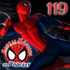 Spider-Man: Bajo la Máscara 119. Noticias sobre la Comic-Con y recomendaciones veraniegas.