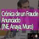El Ajo: Crónica de un Fraude anunciado (INE, Anaya, Muro)