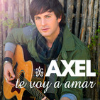 Axel - Te Voy A Amar