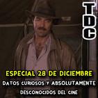 TDC Podcast - Especial 28 de diciembre: Datos curiosos y desconocidos del cine